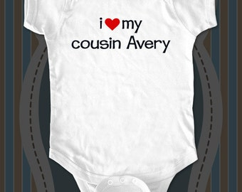 i love my cousin custom name - Baby One-piece, Infant Tee, Toddler T-Shirts