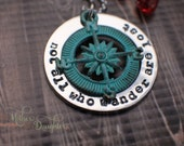 Hand Stamped Necklace - Not all who wander are lost - Hand Stamped Jewelry - Stamped Necklace - Inspirational Quote - Compass Necklace