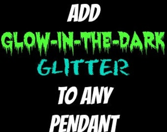 Glow-in-the-Dark Glitter ADD on ONLY for Tentacle Pendants