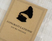 """Funny Birthday Card - Vintage - Record Player - 100% Recycled Paper - """"Congratulations! You're Vintage."""""""