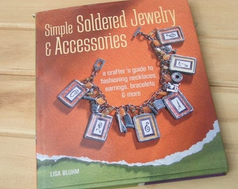 SALE!!  'Simple Soldered Jewelry & Accessories' Instruction Book; Soldered Jewelry Book; Make Soldered Jewelry