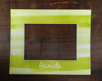 Customizable Letterpress Friends Picture Frame Mat with Hand-rolled Ink