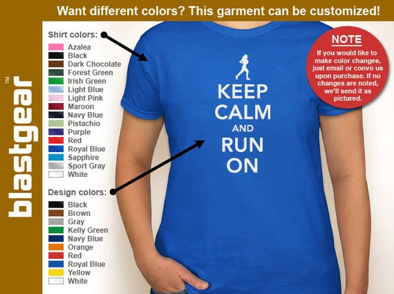 Keep Calm And Run On running enthusiast womens T-shirt — Any color/Any size - Adult S, M, L, XL, 2XL, 3XL