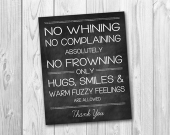 Chalkboard sign, no whining sign, nursery sign, playroom decor, instant download