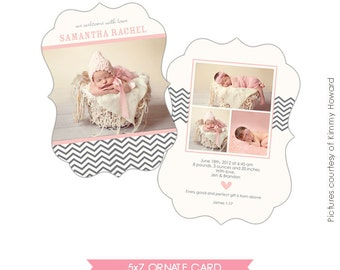 INSTANT DOWNLOAD - Birth announcement template -Ornate 5x7- Fashion Chevron - E461