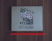 You're the Cat's Pajamas / Greeting Card / Cat / Original Illustration
