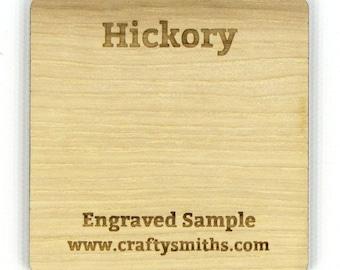 Hickory - Solid Wood Laser Engraved Sample Chip
