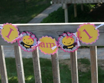 Pink and Yellow Bumble Bee I am 1 Highchair Banner, Bee I am ONE, First Beeday