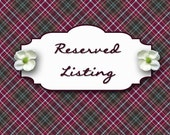 RESERVED LISTING for LAURA