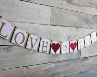 Wedding Decoration - LOVE IS LOVE banner - Bridal Shower