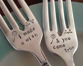 I Made A Wish  and You Came True,  vintage silverware hand stamped wedding fork cake fork