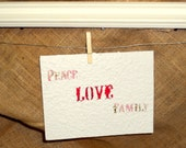 Peace, Love and Family. A handmade greeting card.