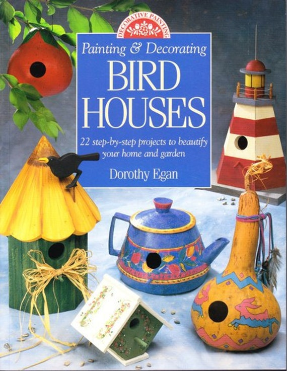 Painting and decorating bird houses by dorothy egan 22 step - Decorating with bird houses ...