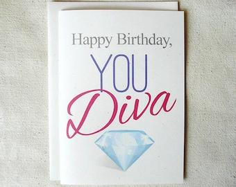 Happy Birthday, You Diva - Funny Birthday Card