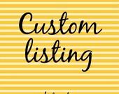 Custom order for D.T.