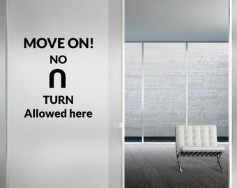 MOVE ON motivational - inspirational sign vinyl wall lettering decal for personal bedroom, livingroom space decor(ID: 131018)