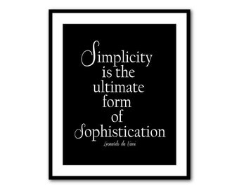 Simplicity is the ultimate sophistication - Leonardo da Vinci -  Typography print - Inspiration - Quote  - Word Art - black and white