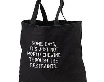 Chewing Through Restraints New Black Tote Bag Travel Gifts