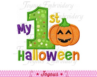 Instant Download My First Halloween 01 Applique Embroidery Design NO:1574