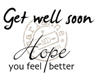 Get Well Clear Rubber Stamps - Hope You Feel Better - Marianne Design - 2 Sentiments - Brush Script - Scrapbooking - Card Making