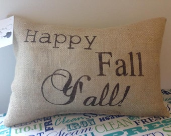 Burlap Pillow - Happy Fall Y'all! 11x15