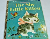 "Vintage Little Golden Book ""The Shy Little Kitten"" - 1946  - Classic Children's Tale - Children's Story Book"