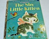 "Vintage Little Golden Book ""The Shy Little Kitten"" - 1946  - Classic Children's Tale - Children's Story Book"