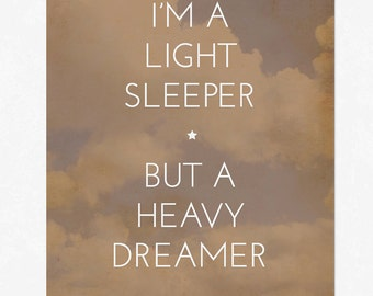 Light Sleeper Heavy Dreamer - Typography Art Print Poster - Framable Wall Art