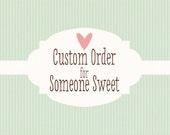 Custom Order For Kayla