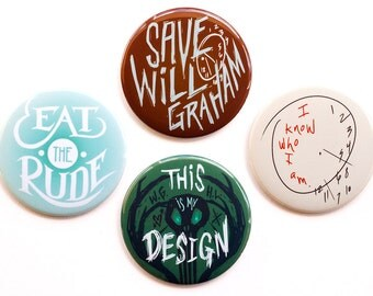 "Hannibal Buttons // Set of Four 2"" Pinback Buttons // Hannibal Magnets"