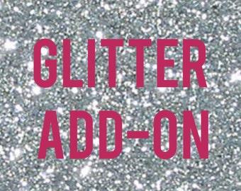 Glitter Add On