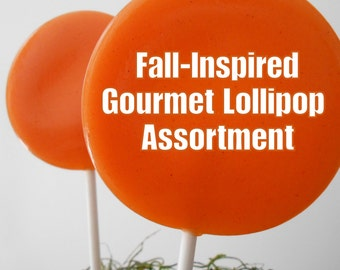 Fall Gourmet Lollipop Assortment - Set of 8 - Fall Party Favors - Fall Wedding Favors - Autumn Candy - Thanksgiving Favors - Fall Gift