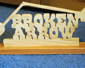 Broken Arrow Stand Up Ornamental Sign