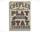Wedding Games Sign, perfect for lawn games- Couples that Play Together Stay Together