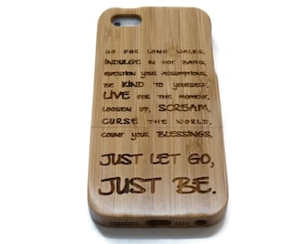 iphone 5 case / iphone 5S case wood - wooden iphone 5 case bamboo, cherry and walnut wood - Just let go, just be