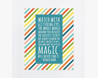 Watch With Glittering Eyes Roald Dahl Giclee Print | Happy, Colorful, Bright Playroom Wall Art | Children Bedroom Decor