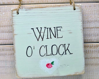 Shabby Chic Sign -  Wine o clock