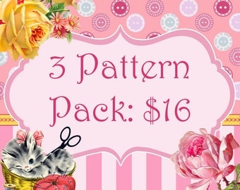 3 Pattern Pack Bundle...Choose any 3 PDF Sewing Patterns and Save over 30%