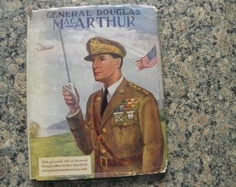 General Doughlas MacAuthur - A Pictorial Life