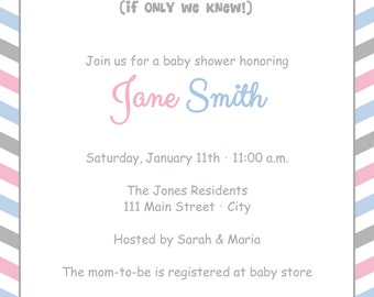Pink or Blue (If only we knew) baby Shower Invite