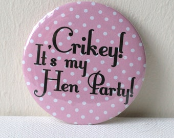 Polka Dot Personalised Hen Party Badges - Quirky, Individual & Handmade - Can be Personalised - Classy Alternative Bacherlorette