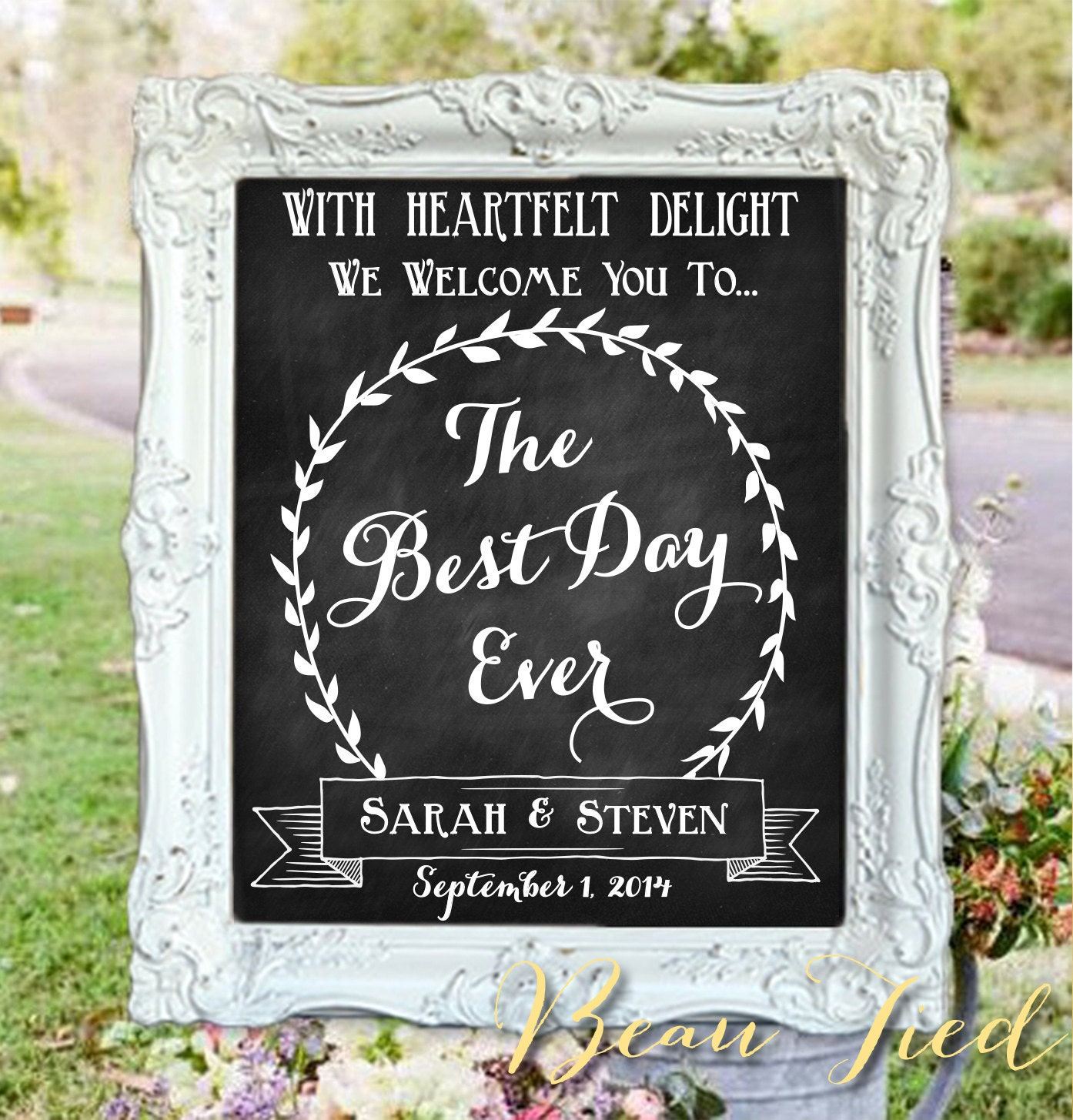 Wedding Chalkboard Sign The Best Day Ever Welcome To Our