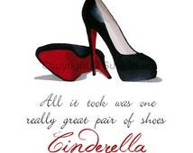 Art Print CHRISTIAN LOUBOUTIN Black Shoes, Cinderella Quote, Fashion Gifts, Wall Art, Home Decor