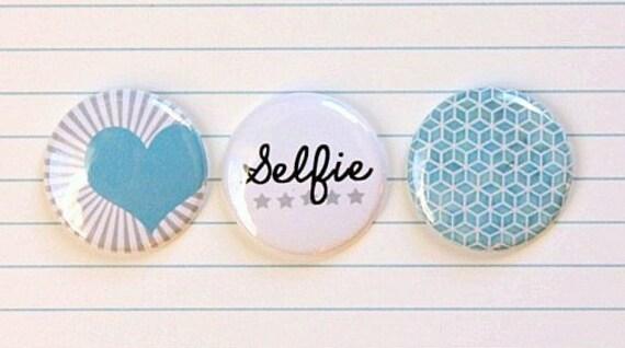 """3 Badges 1"""" Selfie"""