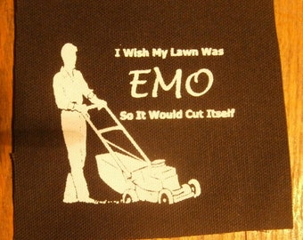 I wish my lawn was EMO so it would cut itself patch