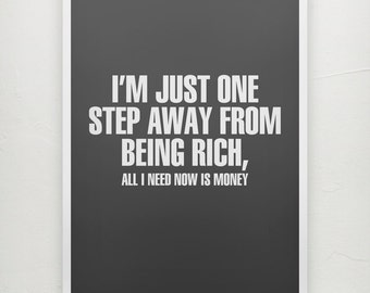 Step Away From Being Rich  - Motivational poster