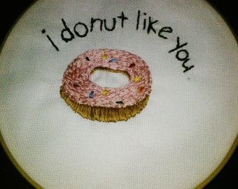 Donut Embroidery Hoop Art . 9''