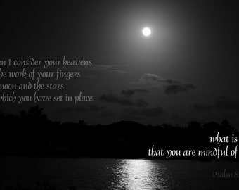 201 - ScripturePicture of Psalm 8: 3 - Moon over Water