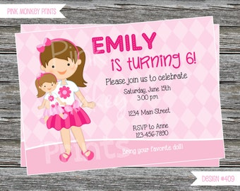 DIY - Girl Doll and me Birthday Party Invitation #409- Coordinating Items Available
