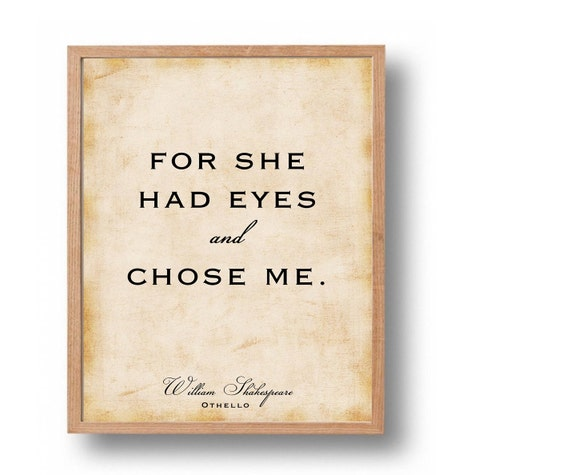Shakespeare Quotes On Beautiful Eyes: Othello Love Quote Print Shakespeare Literary By